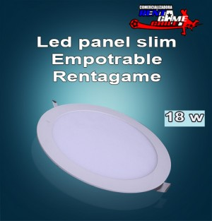 led panel slim rentagame  18 watt/empotrable $ 19.990
