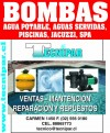 SERVICIO TECNICO ,MOTOBOMBAS Y FILTROS DE PISCINA